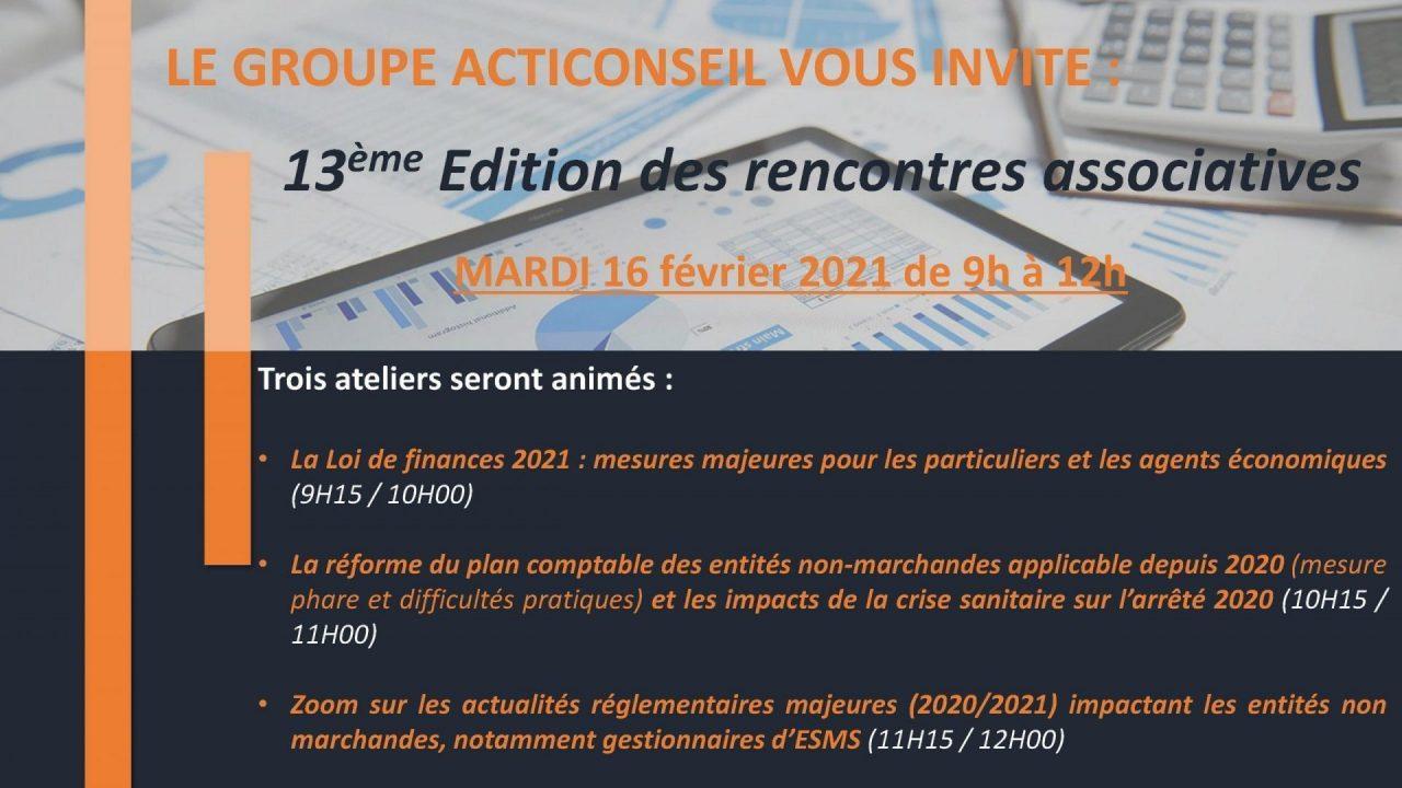 13ème Edition des rencontres ACTICONSEIL – Mardi 16 février 2021 – LOI DE FINANCES 2021 ET RÉFORME DU PLAN COMPTABLE DES ENTITÉS NON-MARCHANDES